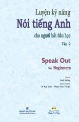 Luyện kỹ năng nói tiếng Anh cho người bắt đầu học: Tập 2 (kèm CD)