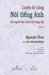Luyện kỹ năng nói tiếng Anh cho người học trình độ trung cấp: Tập 2 (kèm CD)