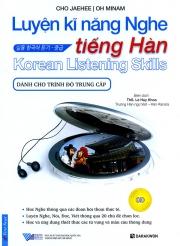 Luyện kỹ năng nghe tiếng Hàn dành cho trình độ trung cấp - Cho Jaehee & Oh Minam (kèm CD)