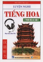 Luyện nghe tiếng Hoa - Trình độ sơ cấp