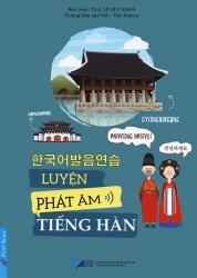 Luyện phát âm tiếng Hàn - Th.S. Lê Huy Khoa