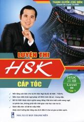Luyện thi HSK cấp tốc - Level 3 - Tập 1