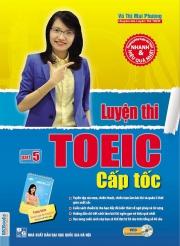 Luyện thi TOEIC cấp tốc part 5 - Vũ Thị Mai Phương (kèm VCD) (tặng kèm Sổ tay luyện thi tiếng Anh)