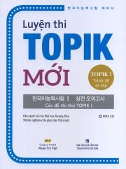 Luyện thi TOPIK Mới - TOPIK I Trình độ sơ cấp (kèm CD)