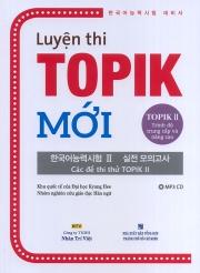 Luyện thi TOPIK Mới – TOPIK II Trình độ trung cấp và nâng cao (kèm CD)
