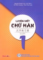 Luyện viết chữ Hán - Quyển 1