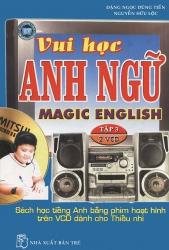 Magic English - Vui học Anh ngữ (kèm 2 CD)
