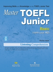 Master TOEFL Junior Basic: Listening Comprehension (kèm CD)