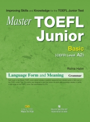 Master TOEFL Junior Basic: Language Form & Meaning (kèm CD)