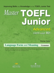 Master TOEFL Junior Advanced: Language Form & Meaning (kèm CD)