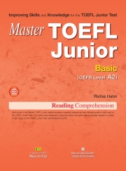 Master TOEFL Junior Basic: Reading Comprehension (kèm CD)