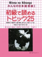 Minna no Nihongo - Sơ cấp - 25 bài luyện đọc hiểu - Tập 1