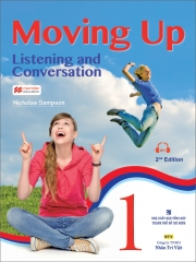 Moving Up: Listening and Conversation 1 (kèm CD)