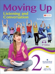 Moving Up: Listening and Conversation 2 (kèm CD)