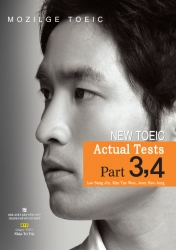 Mozilge TOEIC - New TOEIC Actual tests Part 3,4 (kèm CD)