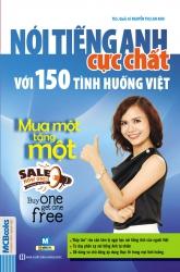 Nói tiếng Anh cực chất với 150 tình huống Việt - Mua 1 tặng 1 (nghe qua app)