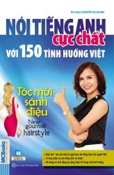 Nói tiếng Anh cực chất với 150 tình huống Việt - Tóc mới sành điệu (nghe qua app)