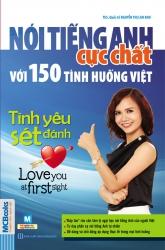 Nói tiếng Anh cực chất với 150 tình huống Việt - Tình yêu sét đánh! (nghe qua app)