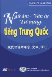 Ngữ âm - Văn tự - Từ vựng tiếng Trung Quốc