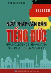 Ngữ pháp căn bản tiếng Đức - Dương Đình Bá