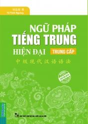Ngữ pháp tiếng Trung hiện đại Trung cấp - Từ Tinh Ngưng