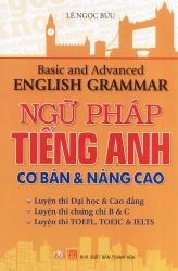 Ngữ pháp tiếng Anh cơ bản & nâng cao - Lê Ngọc Bửu