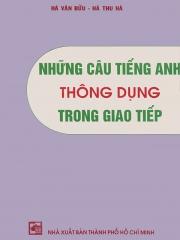 Những câu tiếng Anh thông dụng trong giao tiếp - Hà Văn Bửu