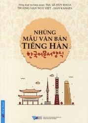 Những mẫu văn bản tiếng Hàn - ThS. Lê Huy Khoa