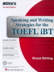 Nova's Speaking and Writing Strategies for the TOEFL iBT (kèm CD)