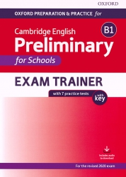Oxford Preparation & Practice for Cambridge English Preliminary for Schools Exam Trainer B1