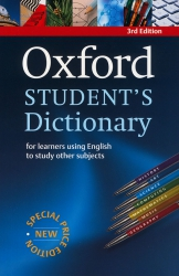 Oxford Student's Dictionary for learners using English to study other subjects - 3rd edition - Speci