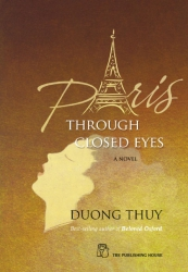 Paris through closed eyes - Duong Thuy