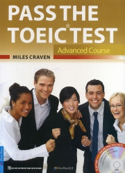 Pass The TOEIC Test - Advanced Course