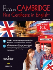 Pass the Cambridge First Certificate in English (kèm CD)