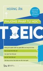 Phương pháp tự học TOEIC - Hoàng Ân (format 2019)