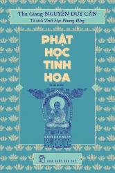 Phật học tinh hoa - Thu Giang Nguyễn Duy Cần