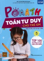 Pomath - Toán tư duy cho trẻ em - Tập 5