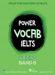Power Vocab IELTS - Writing Band 8