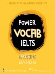 Power Vocab IELTS - Speaking Band 8