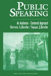 Public Speaking - Steven A.Beebe & Susan J.Beebe