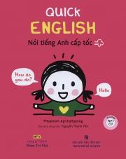Quick English - Nói tiếng Anh cấp tốc (kèm CD)