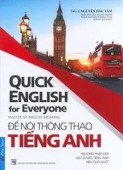 Quick English for Everyone - Để nói thông thạo tiếng Anh