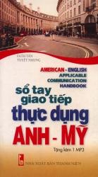Sổ tay giao tiếp thực dụng Anh - Mỹ (kèm CD)