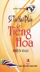 Sổ tay ngữ pháp tiếng Hoa hiện đại