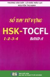 Sổ tay từ vựng HSK - TOCFL 1 - 2 - 3 - 4 - band A