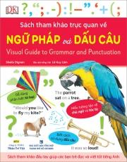 Sách tham khảo trực quan về ngữ pháp và dấu câu - Visual Guide to Grammar and Punctuation