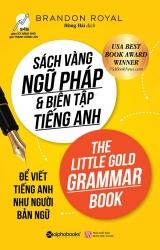 Sách vàng ngữ pháp & biên tập tiếng Anh - Brandon Royal