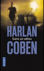 Sans un adieu - Harlan Coben