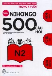 Shin Nihongo 500 câu hỏi N2