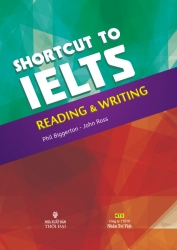 Shortcut to IELTS: Reading & Writing